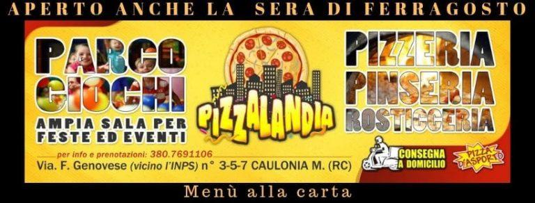 Ferragosto 2019 – Pizzalandia