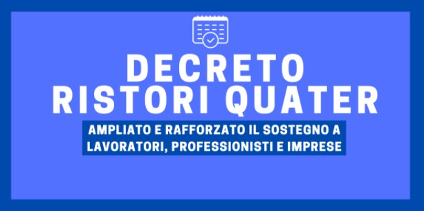 DL Ristori Quater: ampliato e rafforzato il sostegno a lavoratori, professionisti e imprese