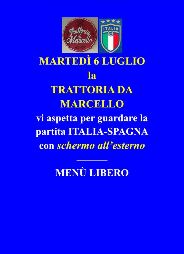 Trattoria da Marcello – Semifinale Italia/Spagna