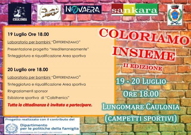 Coloriamo Insieme - II Edizione 19/20 Luglio 2021 - h18:00 Lungomare Nord - Caulonia M. (RC)